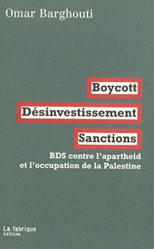 boycott-dsinvestissement-sanctions-bds-contre-l-39-apartheid-et-l-39-occupation-de-la-palestine