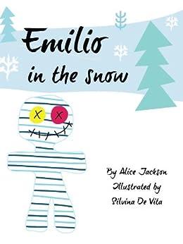 Emilio in the Snow (English Edition) di [Jackson, Alice]