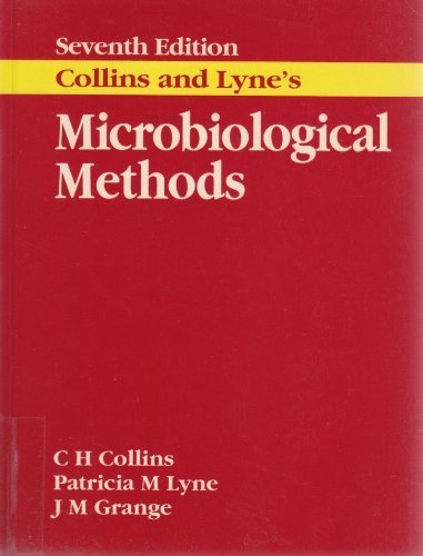 Collins and Lyne's Microbiological Methods, 7Ed 7th edition by Grange, JM, Collins, C, Lyne, P (1995) Paperback