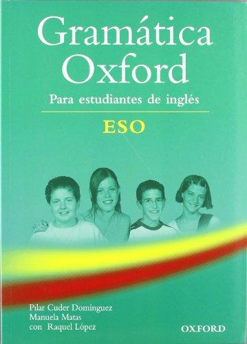 Gramatica Oxford de Inglés ESO (Gramática Oxford Eso) - 9780194309189