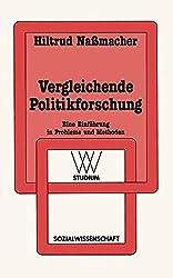 Vergleichende Politikforschung: Eine Einführung in Probleme und Methoden (wv studium) (German Edition)