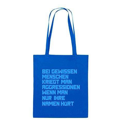 Comedy Bags - Bei gewissen Menschen kriegt man Aggressionen. - Jutebeutel - lange Henkel - 38x42cm - Farbe: Schwarz / Silber Royalblau / Blau