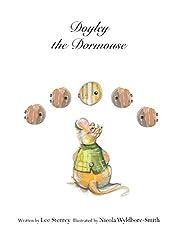 Doyley the Dormouse (Adventures on Honey Bee Farm Book 1)