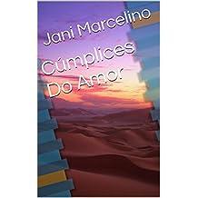 Cúmplices Do Amor (Portuguese Edition)