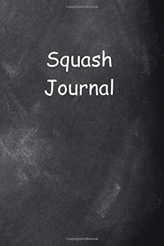 Squash Journal Chalkboard Design: (Notebook, Diary, Blank Book) (Sports Journals Notebooks Diaries) por Distinctive Journals