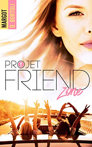 Margot D. Bortoli - Projet: Friendzone