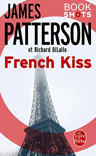 French Kiss de James Patterson et Richard DiLallo 2017