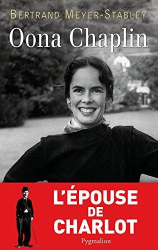 Oona Chaplin - Bertrand Meyer-Stabley