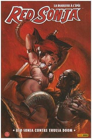 Red Sonja : Red Sonja contre Thulsa Doom
