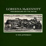 Troubadours on the Rhine by Loreena Mckennitt (2012-02-23) -