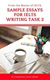 Sample Essays for IELTS Writing Task 2: From the master of IELTS