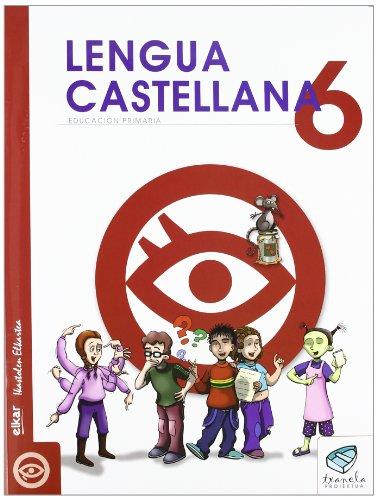 Txanela 6 - Lengua castellana 6 (6 liburuxka) - 9788497835862 por Maite Saenz Oiarzabal