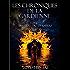 Les Chroniques de la Gardienne.: Tome 1: Premiers Pas en Enfers.