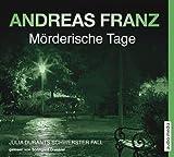 Mörderische Tage. 6 CDs von Andreas Franz (2012) Audio CD
