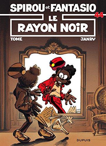Spirou et Fantasio, tome 44 : Le Rayon noir