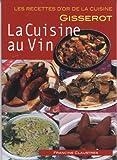 Telecharger Livres Cuisine au vin recettes d or (PDF,EPUB,MOBI) gratuits en Francaise