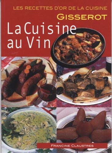 Cuisine au vin - recettes d'or