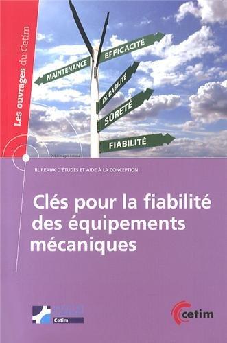 Clés pour la fiabilité des équipements mécaniques par Jacques Riout