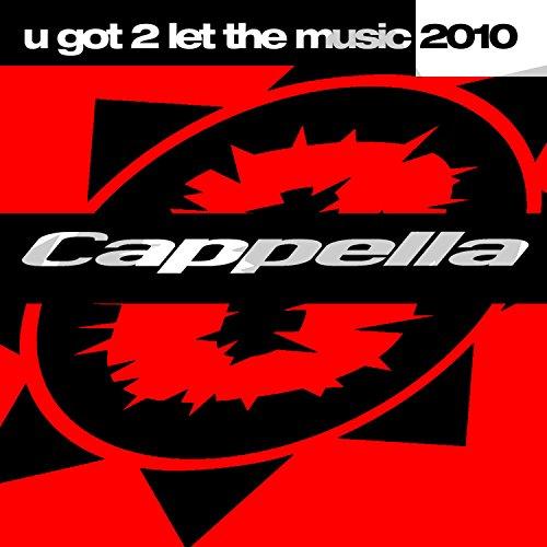U Got 2 Let The Music 2010 (Falko Niestolik Mix)