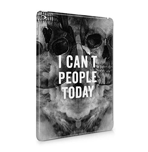 Black Skull Snap (I Can't People Today Black Skulls Dünne Rückschale aus Hartplastik für iPad Air 2 Tablet Hülle Schutzhülle Slim Fit Case Cover)