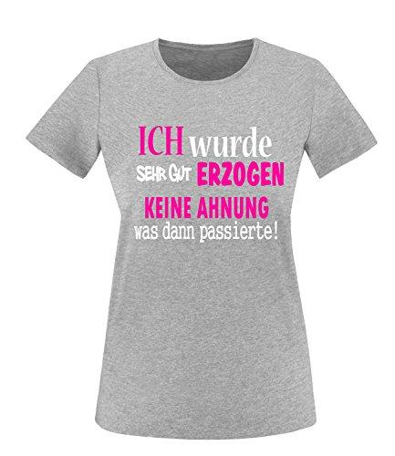 Luckja Ich wurde sehr gut erzogen keine Ahnung was dann passierte Damen Rundhals T-Shirt Grau/Weiss/Neonpink