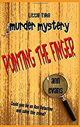 Pointing the Finger (Little Tyke Murder Mysteries)