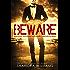 BEWARE (English Edition)