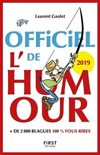L'Officiel de l'humour 2019 - + 2 000 blagues 100% fous rires par Laurent GAULET