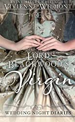Lord Blackwood's Virgin (Wedding Night Diaries) (Volume 1) by Raine Miller (2016-04-19)