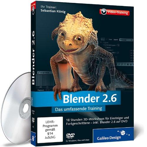 Blender 2.6 - Das umfassende Training (Blender Animations-software)