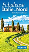 Fabuleuse Italie du Nord - Rome, Florence, Venise par Ulysse