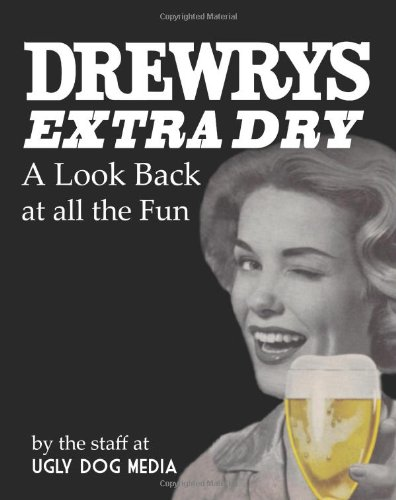 drewrys-extra-dry-a-look-back-at-all-the-fun