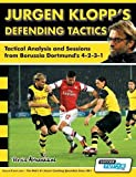Jurgen Klopp's Defending Tactics - Tactical Analysis and Sessions from Borussia Dortmund's 4-2-3-1 by Athanasios Terzis (2015-01-13)
