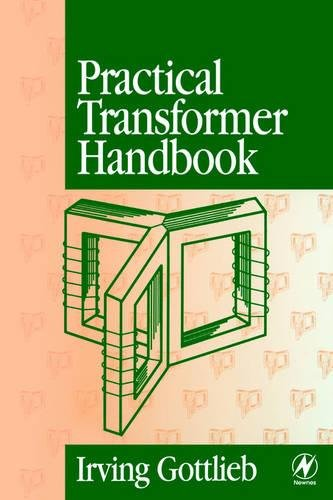 Practical Transformer Handbook: for Electronics, Radio and Communications Engineers