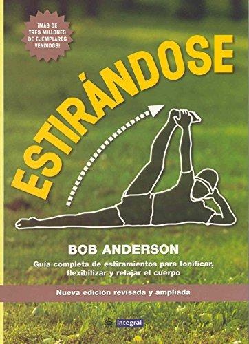 Estirandose (Stretching) (Grandes Obras) by Bob Anderson (2001-01-31) par Bob Anderson