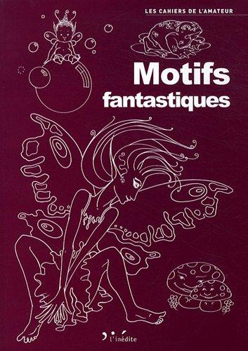 Motifs fantastiques