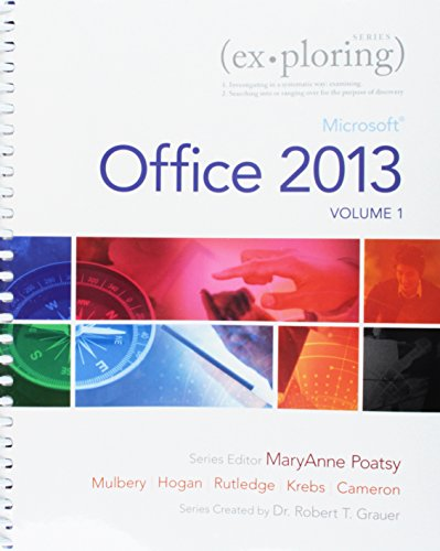 Exploring Microsoft Office 2013 + Technology in Action + Myitlab With Etext
