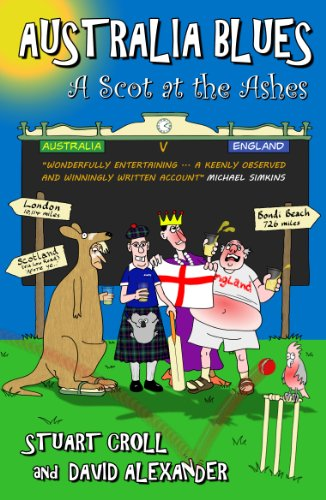 Australia Blues - A Scot at The Ashes (English Edition) por Stuart Croll