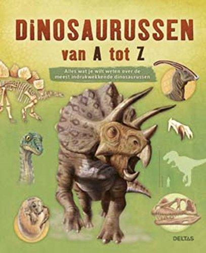 Dinosaurussen: van a tot z par Hilde Nagel-Peters