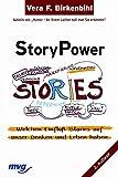 StoryPower: welchen Einfluss Stories auf unser Denken und Leben haben - Vera Birkenbihl