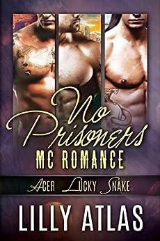 No Prisoners MC Box Set: Books 3, 4, & 5 by [Atlas, Lilly]