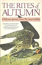 Rites of Autumn, The by O'Brien, Dan (1989) Paperback