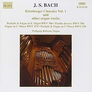 Kirnberger Choräle Vol. 1 (und andere Orgelwerke)