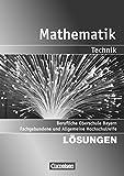 Mathematik - Berufliche Oberschule Bayern (2011) - Technik: Band 2: 13. Jahrgangsstufe - Fachgebundene und Allgemeine Hochschulreife: Lösungen zum Schülerbuch