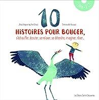 10 histoires pour bouger par Ariel Giraud