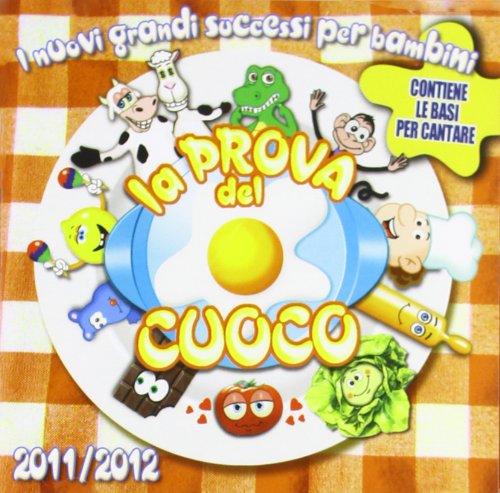 La Prova Del Cuoco 2011-2012