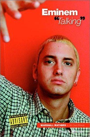 Eminem: Talking by Chuck Weiner (2003-01-13)