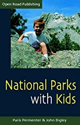 National Parks With Kids: 2nd Edition (Open Road's Best National Parks with Kids) by Paris Permenter (2004-06-01)