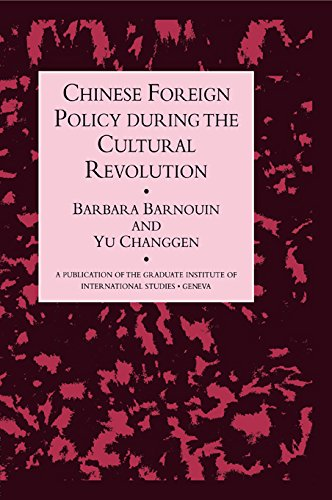 chinese-foreign-policy-during-the-cultural-revolution-a-publication-of-the-graduate-institute-of-int