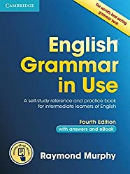 English Grammar in Use Book with Answers and Interactive eBook: Self-Study Reference and Practice Book for Intermediate Learners of English by Raymond Murphy (2015-09-01)